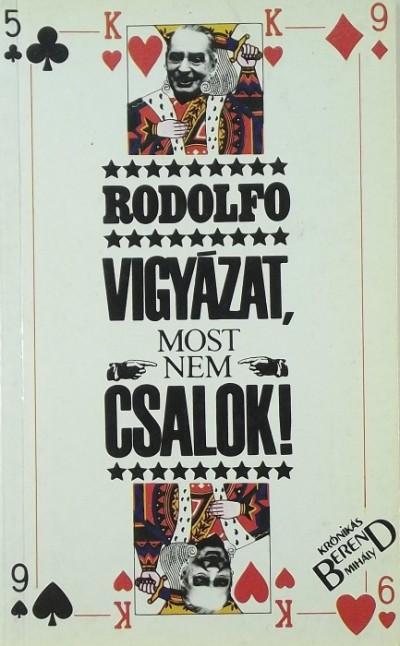 Berend Mihály  (Szerk.) - Rodolfó