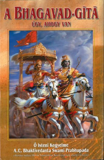 Bhaktivedanta Swami Prabhupáda - A Bhagavad-gíta úgy, ahogy van