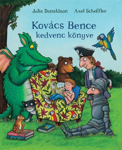 Julia Donaldson - Kovács Bence kedvenc könyve