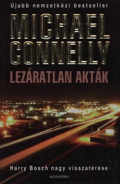 Michael Connelly - Lezáratlan akták