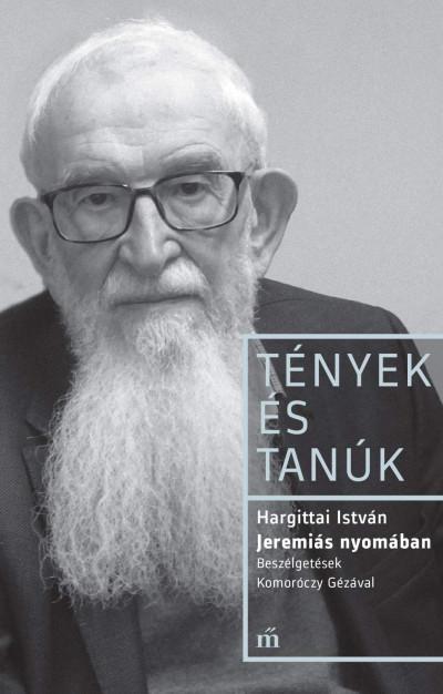 Hargittai István - Jeremiás nyomában