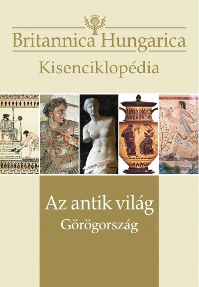 Nádori Attila  (Szerk.) - Az antik világ - Görögország