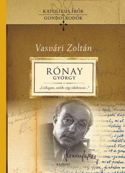 Vasvári Zoltán - Rónay György-tanulmányok