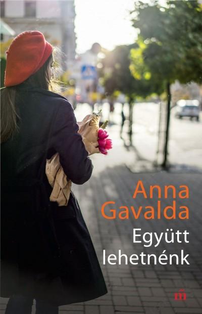 Anna Gavalda - Együtt lehetnénk