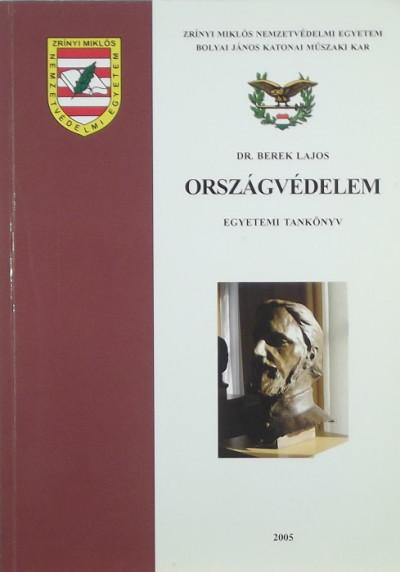 Dr. Berek Lajos - Országvédelem