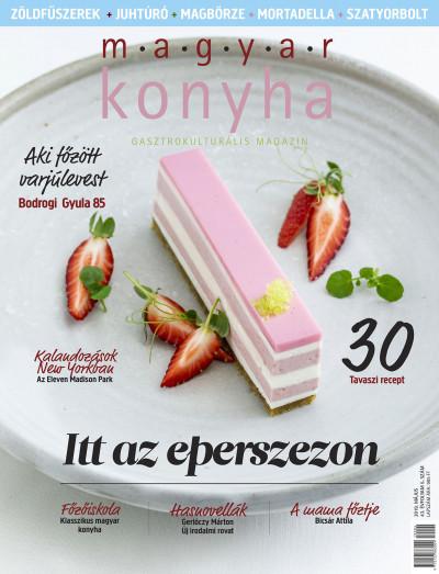 - Magyar Konyha - 2019. május (43. évfolyam 5. szám)