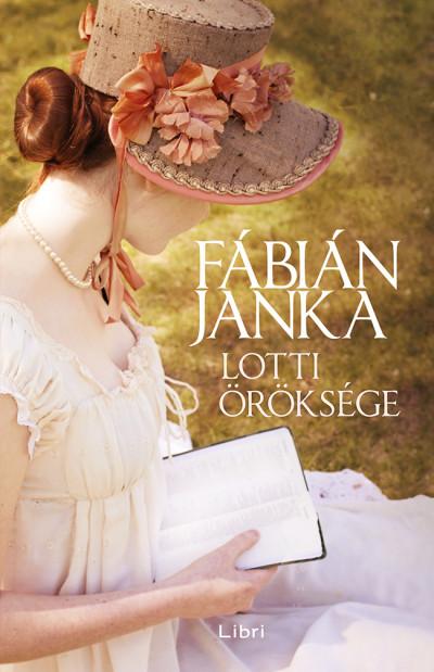 Fábián Janka - Lotti öröksége