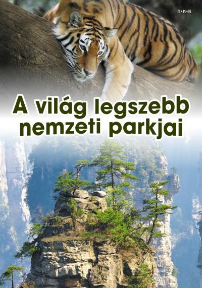 - A világ legszebb nemzeti parkjai