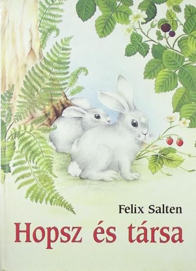 Felix Salten - Hopsz és társa