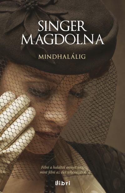 Singer Magdolna - Mindhalálig