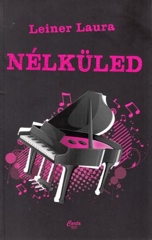 Leiner Laura - N�lk�led