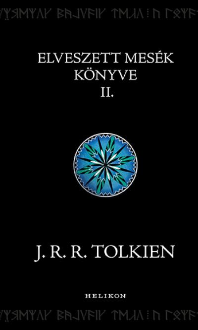 J. R. R. Tolkien - Elveszett mesék könyve 2.