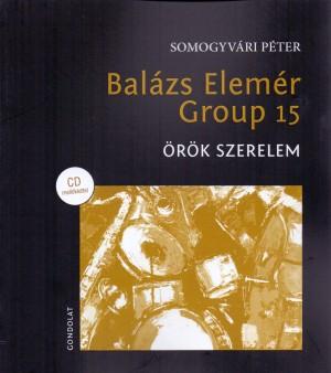 Somogyv�ri P�ter - Bal�zs Elem�r Group 15