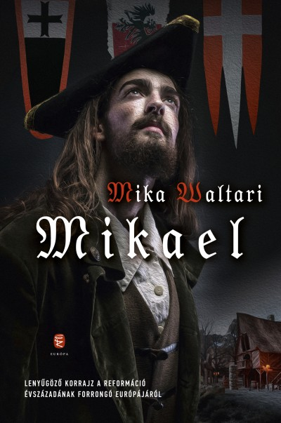 Mika Waltari - Mikael