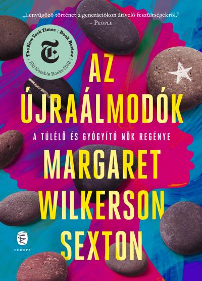 Margaret Wilkerson Sexton - Az újraálmodók