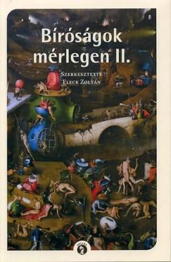 BÍRÓSÁGOK MÉRLEGÉN II.