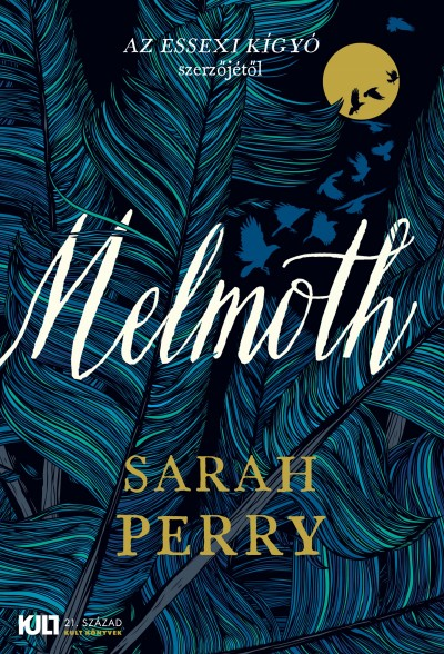 Sarah Perry - Melmoth