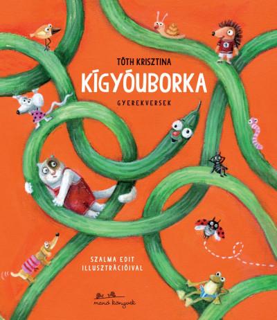 Tóth Krisztina - Kígyóuborka