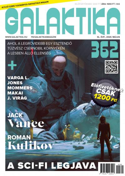 Németh Attila  (Szerk.) - Galaktika Magazin 362. szám - 2020. május