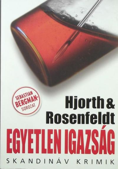 Michael Hjorth - Hans Rosenfeldt - Egyetlen igazság