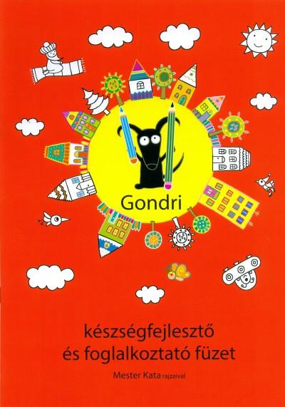 Babucs Éva  (Szerk.) - Gondri készségfejlesztő és foglalkoztató füzet