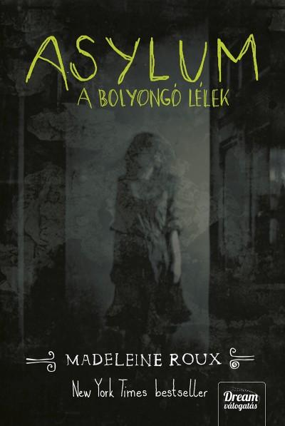 Madeleine Roux - Asylum
