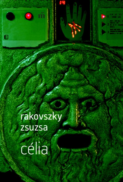 Rakovszky Zsuzsa - Célia