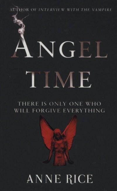 Anne Rice - Angel Time