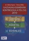 Dr. Sikl�si �gnes - Veress Attila - Gazdas�gi esem�nyek kont�roz�sa A-t�l Z-ig 2010