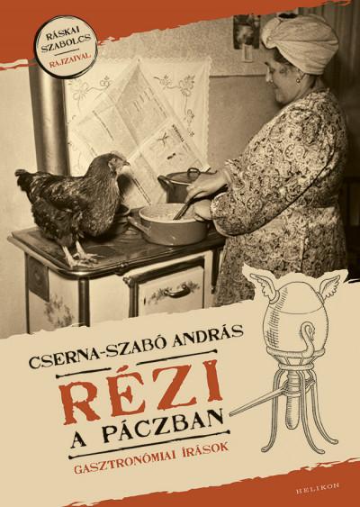 Cserna-Szabó András - Rézi a páczban