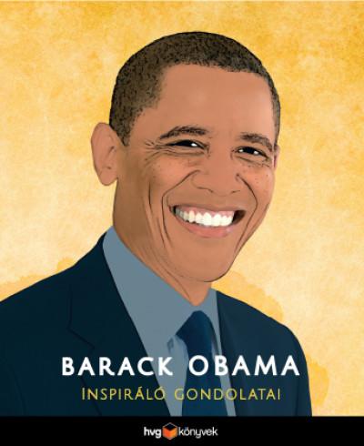 - Barack Obama inspiráló gondolatai