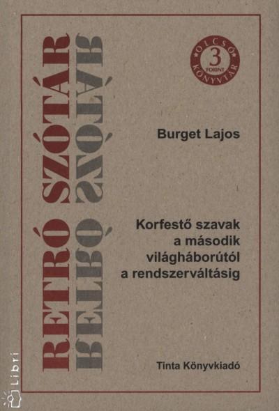 Burget Lajos - Retró szótár