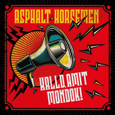 Asphalt Horsemen - Halld, amit mondok! - CD