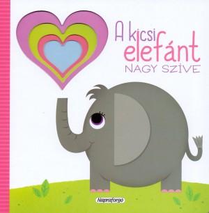- Szivárványos lapozó - A kicsi elefánt nagy szíve