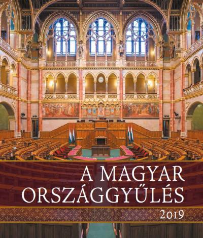 Kerekes Margit  (Szerk.) - A magyar Országgyűlés, 2019