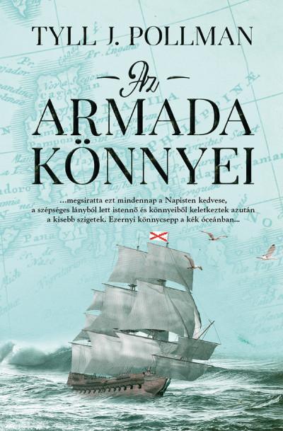 Tyll J. Pollman - Az armada könnyei
