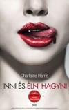 Charlaine Harris - Inni �s �lni hagyni