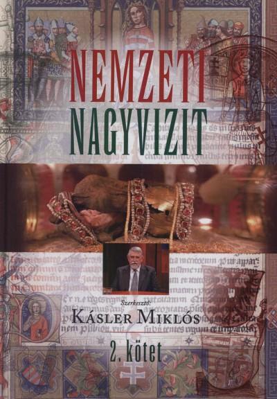 Kásler Miklós  (Szerk.) - Nemzeti nagyvizit 2.kötet