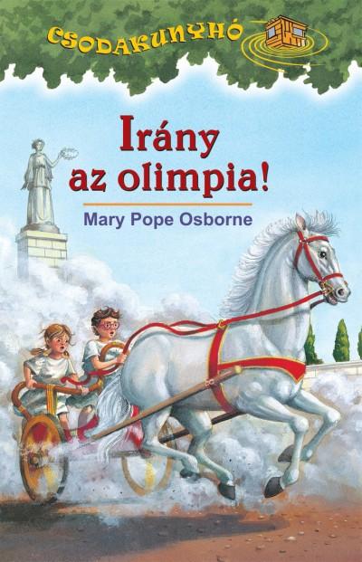 Mary Pope Osborne - Irány az olimpia!