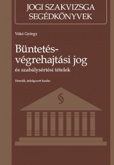Vókó György - Büntetés-végrehajtási jog és szabálysértési tételek