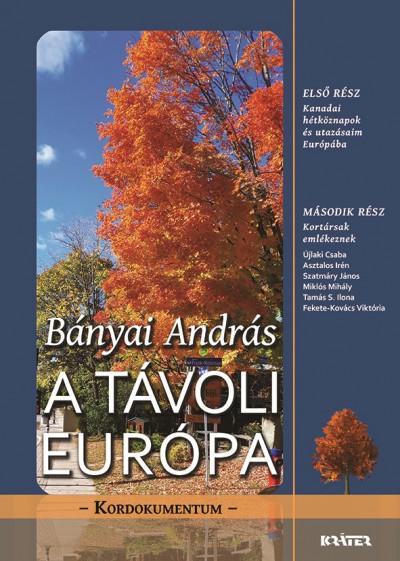 Bányai András - A távoli Európa