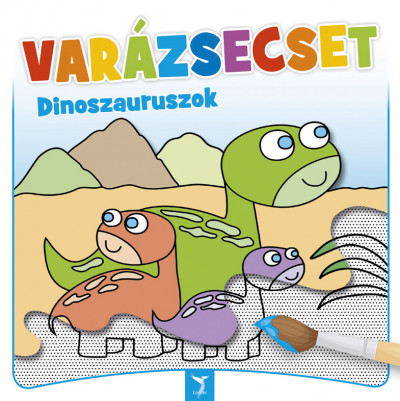 - Varázsecset - Dinoszauruszok