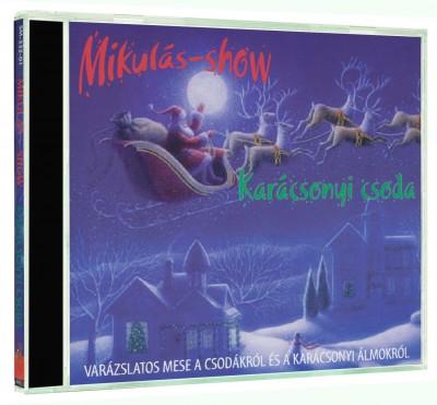 - Mikulás-show - Karácsonyi csoda - CD