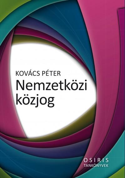 Kovács Péter - Nemzetközi közjog
