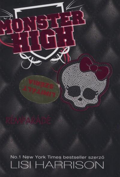 Lisi Harrison - Monster High - Rémparádé