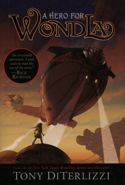 Tony Diterlizzi - A Hero for WondLa
