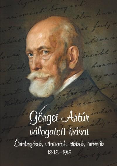 Hermann Róbert  (Vál.) - Görgei Artúr válogatott írásai