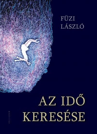 Füzi László - Az idő keresése