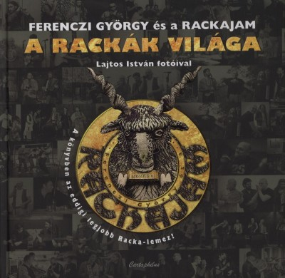 Ferenczi György - Rackajam Együttes - A rackák világa