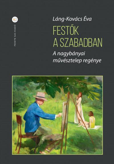 Láng-Kovács Éva - Festők a szabadban